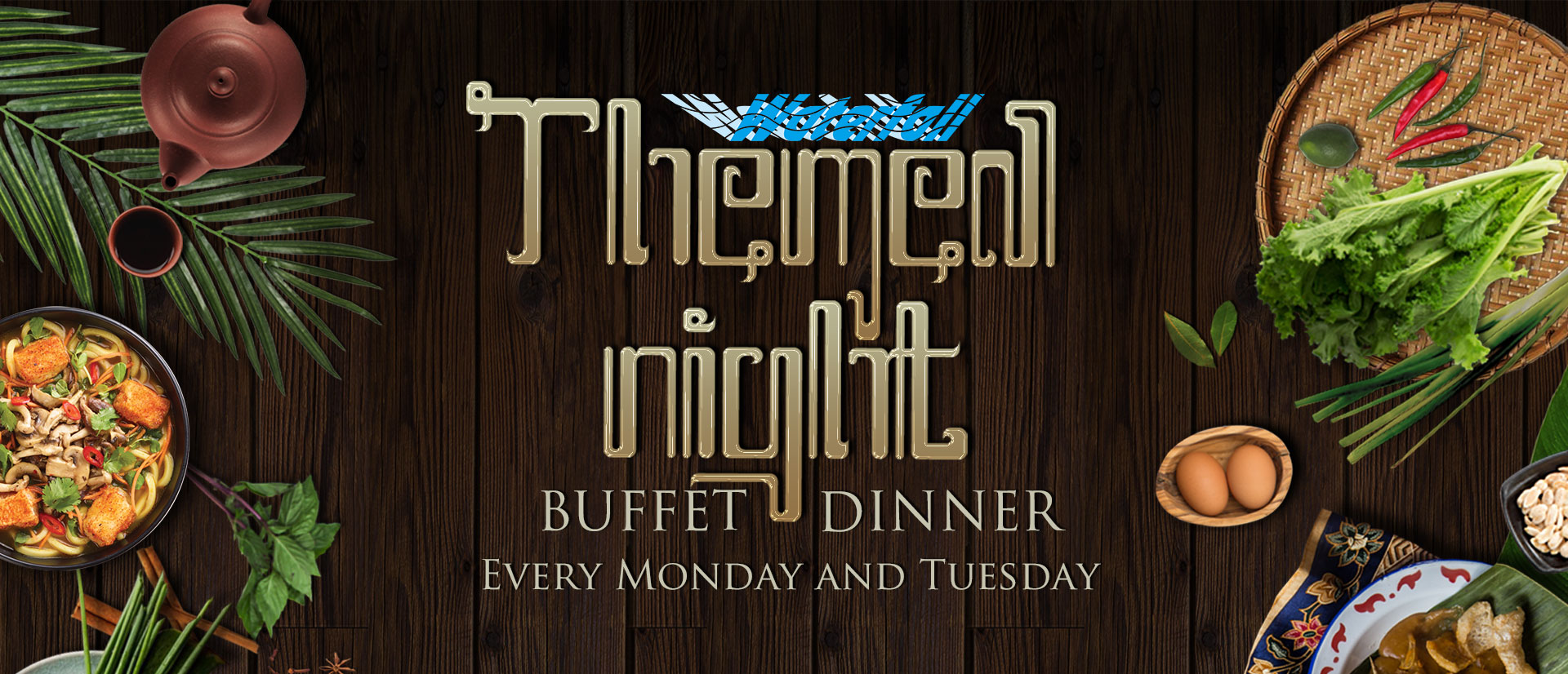 Themed Night Buffet Dinner